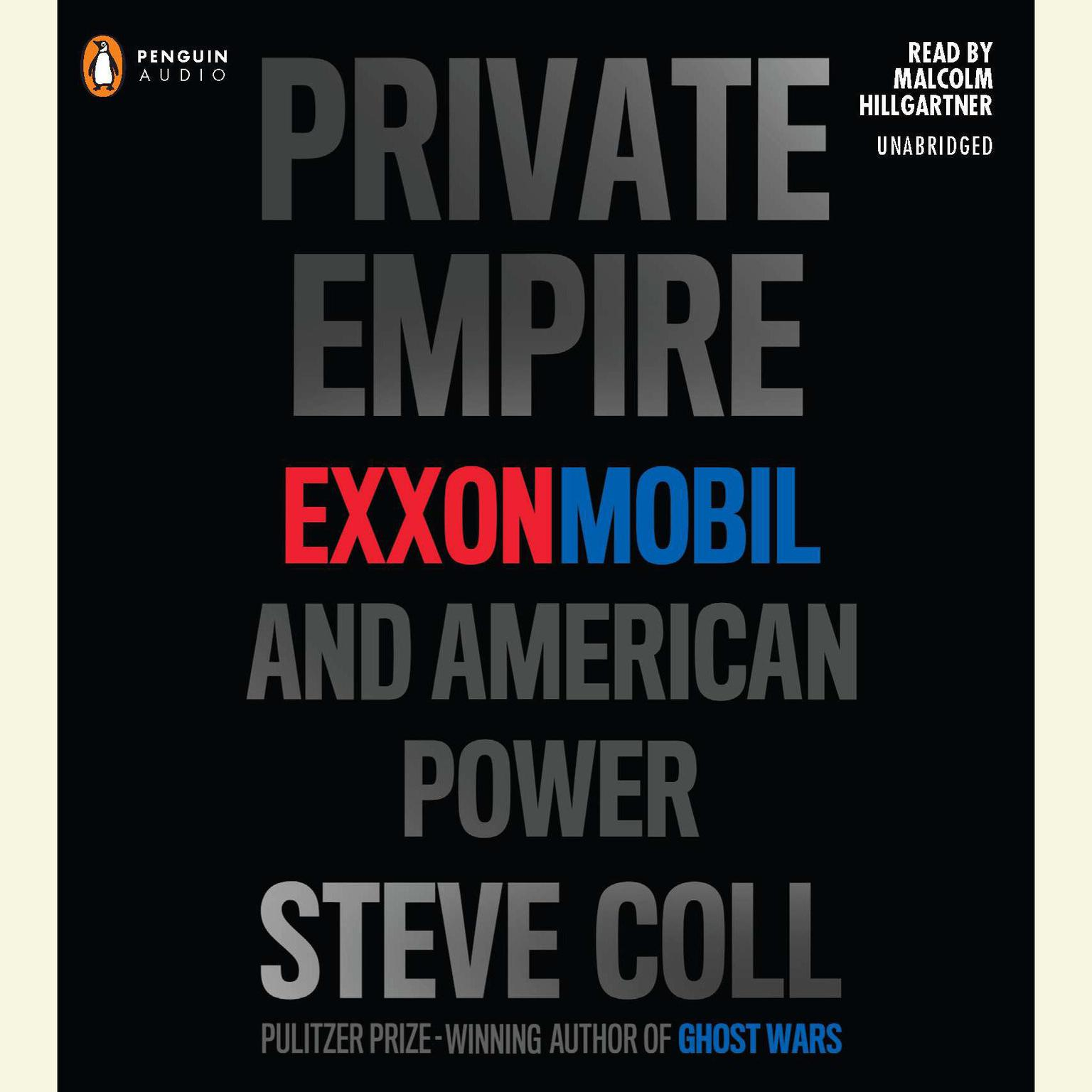 Printable Private Empire: ExxonMobil and American Power Audiobook Cover Art