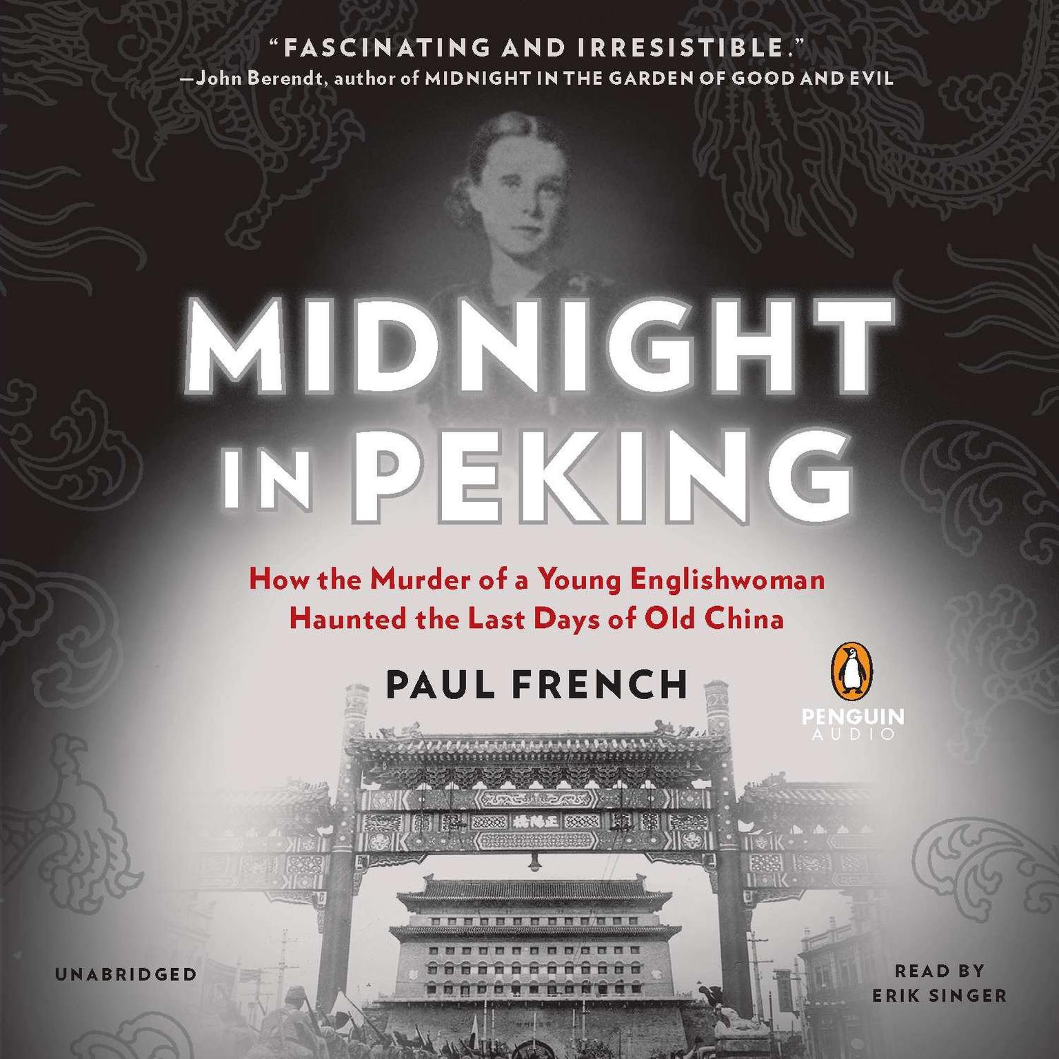 Printable Midnight in Peking: How the Murder of a Young Englishwoman Haunted the Last Days of Old China Audiobook Cover Art