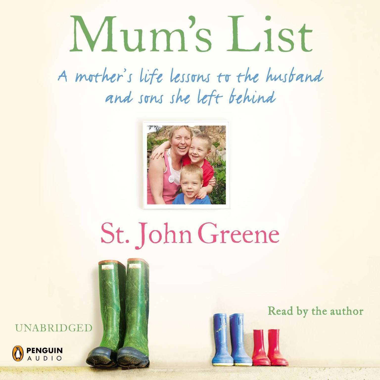 Printable Mum's List: A Mother's Life Lessons to the Husband and Sons She Left Behind Audiobook Cover Art