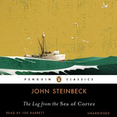 The Log from the Sea of Cortez Audiobook, by John Steinbeck