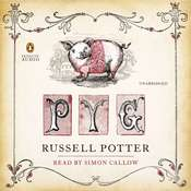 Pyg: The Memoirs of Toby, the Learned Pig, by Russell Potter