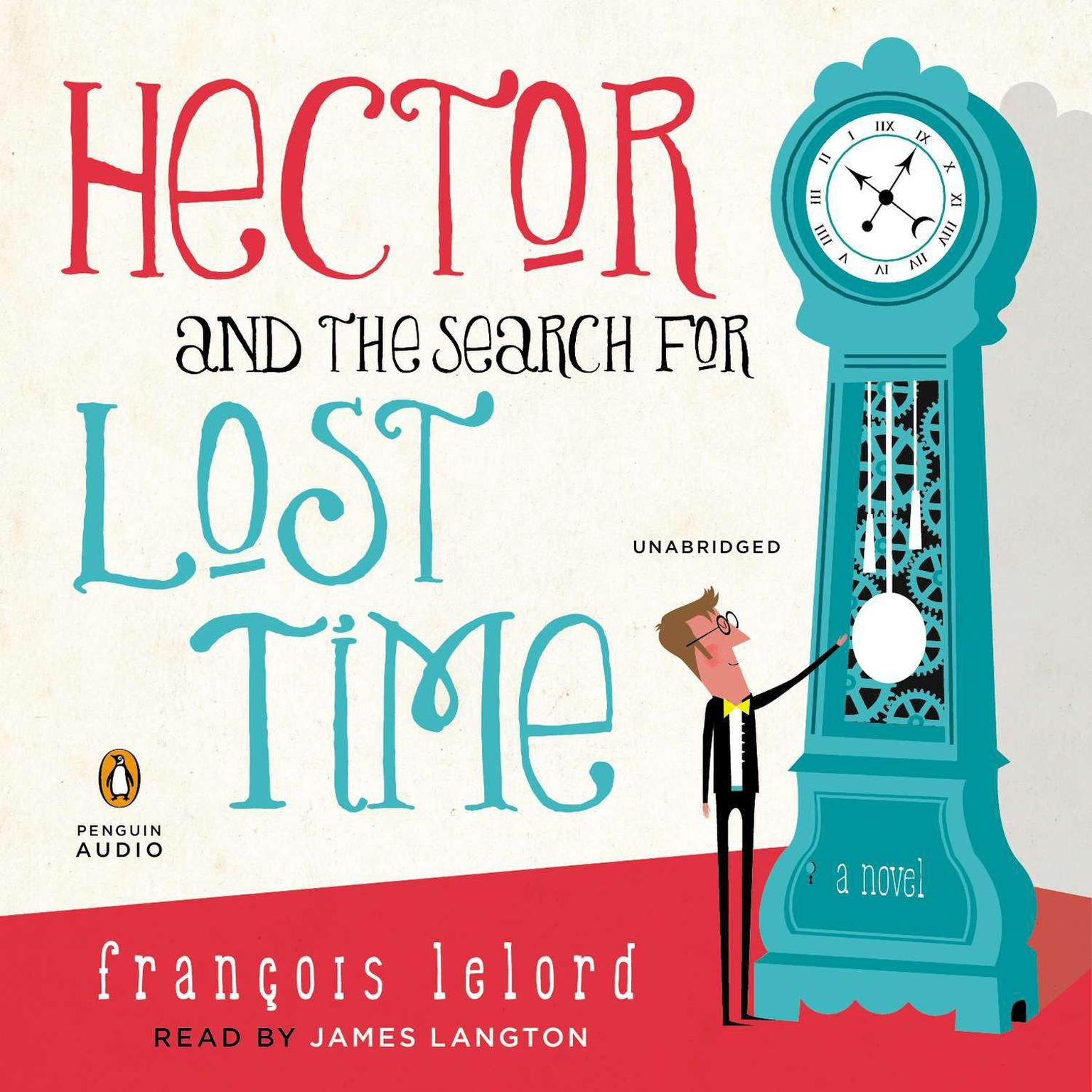 Printable Hector and the Search for Lost Time: A Novel Audiobook Cover Art
