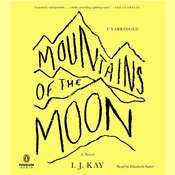 Mountains of the Moon: A Novel, by I. J. Kay