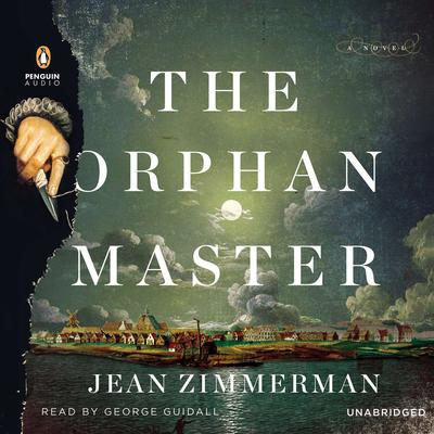 The Orphanmaster Audiobook, by Jean Zimmerman