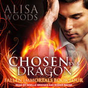 Chosen by a Dragon Audiobook, by Alisa Woods