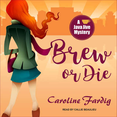 Brew or Die Audiobook, by Caroline Fardig