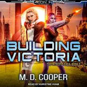 Building Victoria Audiobook, by M. D. Cooper