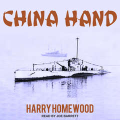 China Hand Audiobook, by Harry Homewood