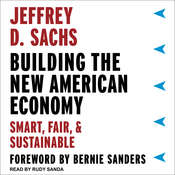 Building the New American Economy: Smart, Fair, and Sustainable Audiobook, by Jeffrey D. Sachs
