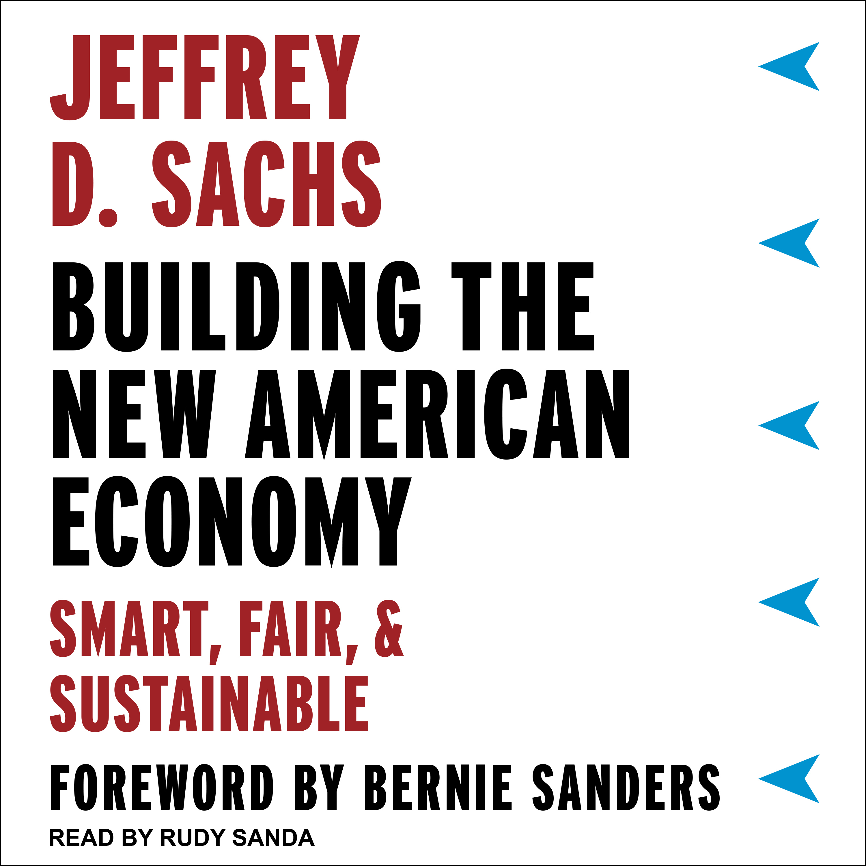 Printable Building the New American Economy: Smart, Fair, and Sustainable Audiobook Cover Art