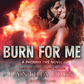 Burn For Me Audiobook, by Cynthia Eden