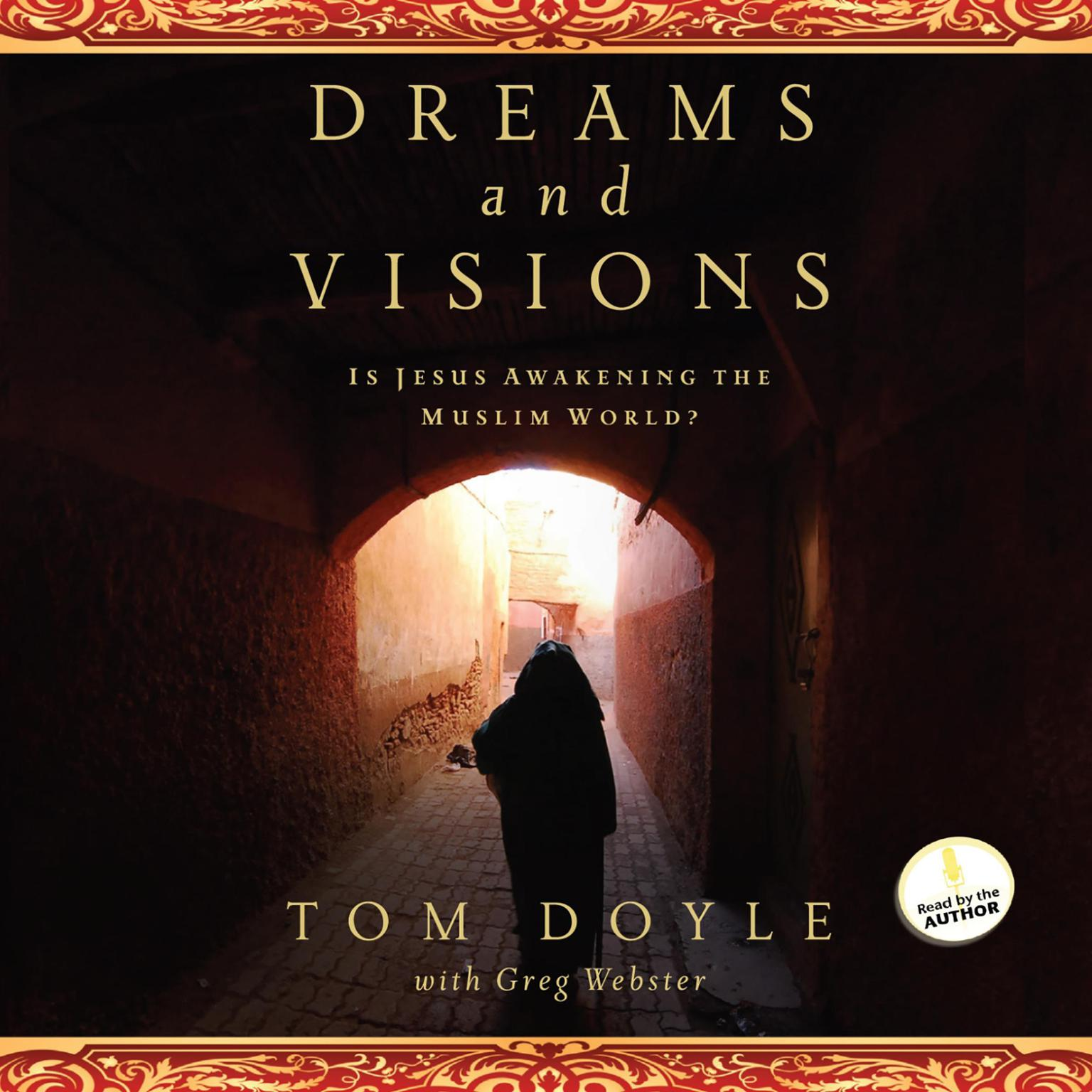 Printable Dreams and Visions: Is Jesus Awakening the Muslim World? Audiobook Cover Art