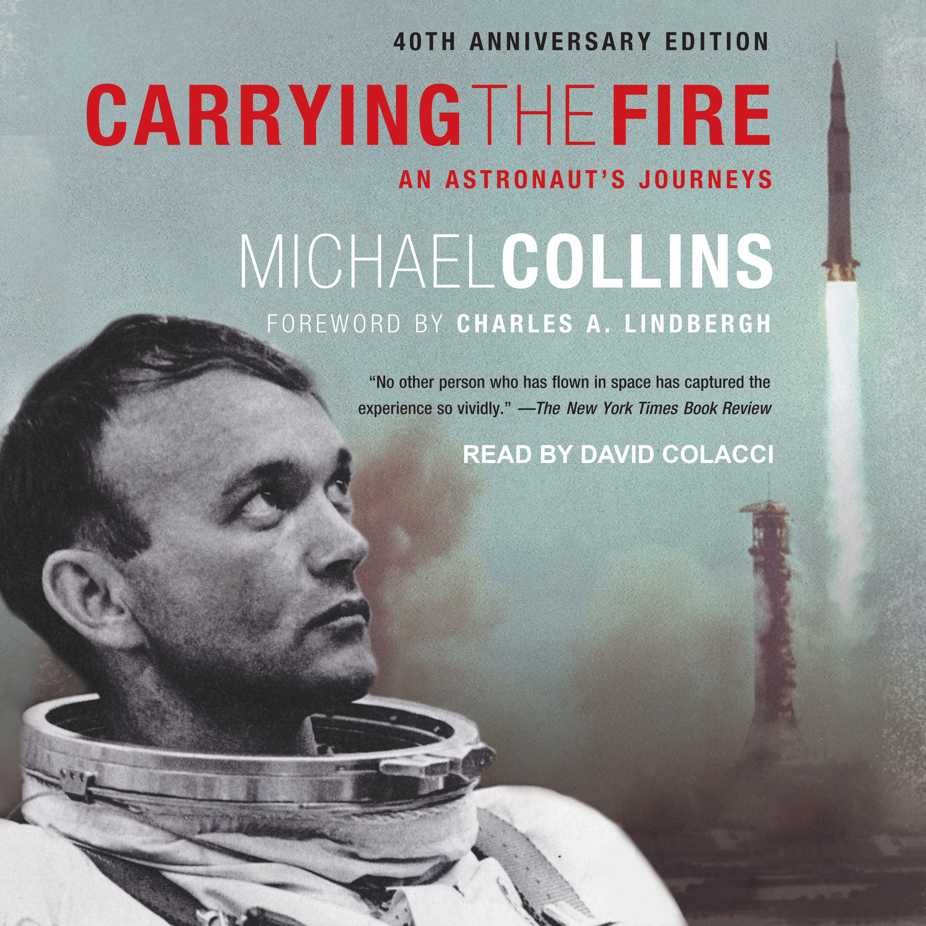Printable Carrying the Fire: An Astronaut's Journeys Audiobook Cover Art