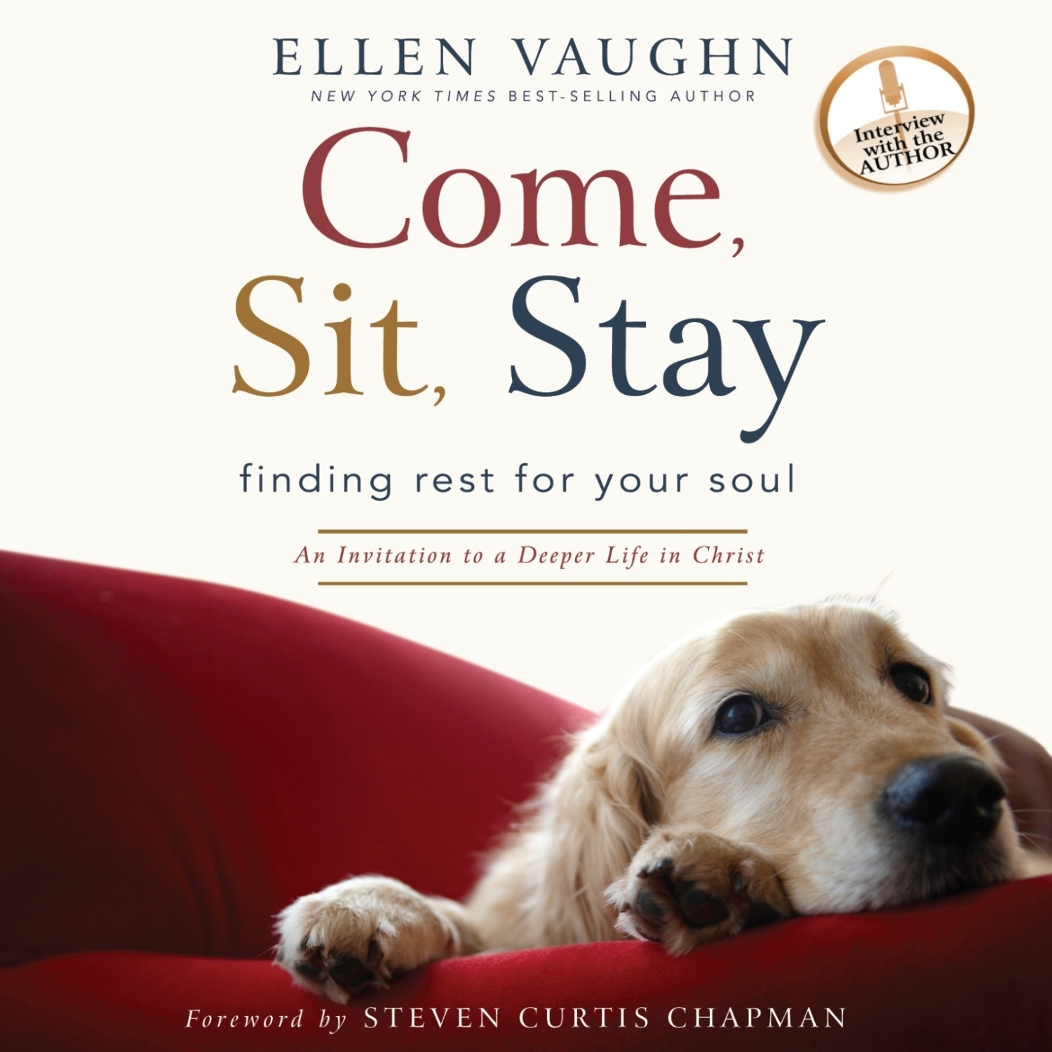 Printable Come, Sit, Stay: An Invitation to Deeper Life in Christ Audiobook Cover Art