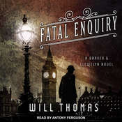 Fatal Enquiry Audiobook, by Will Thomas