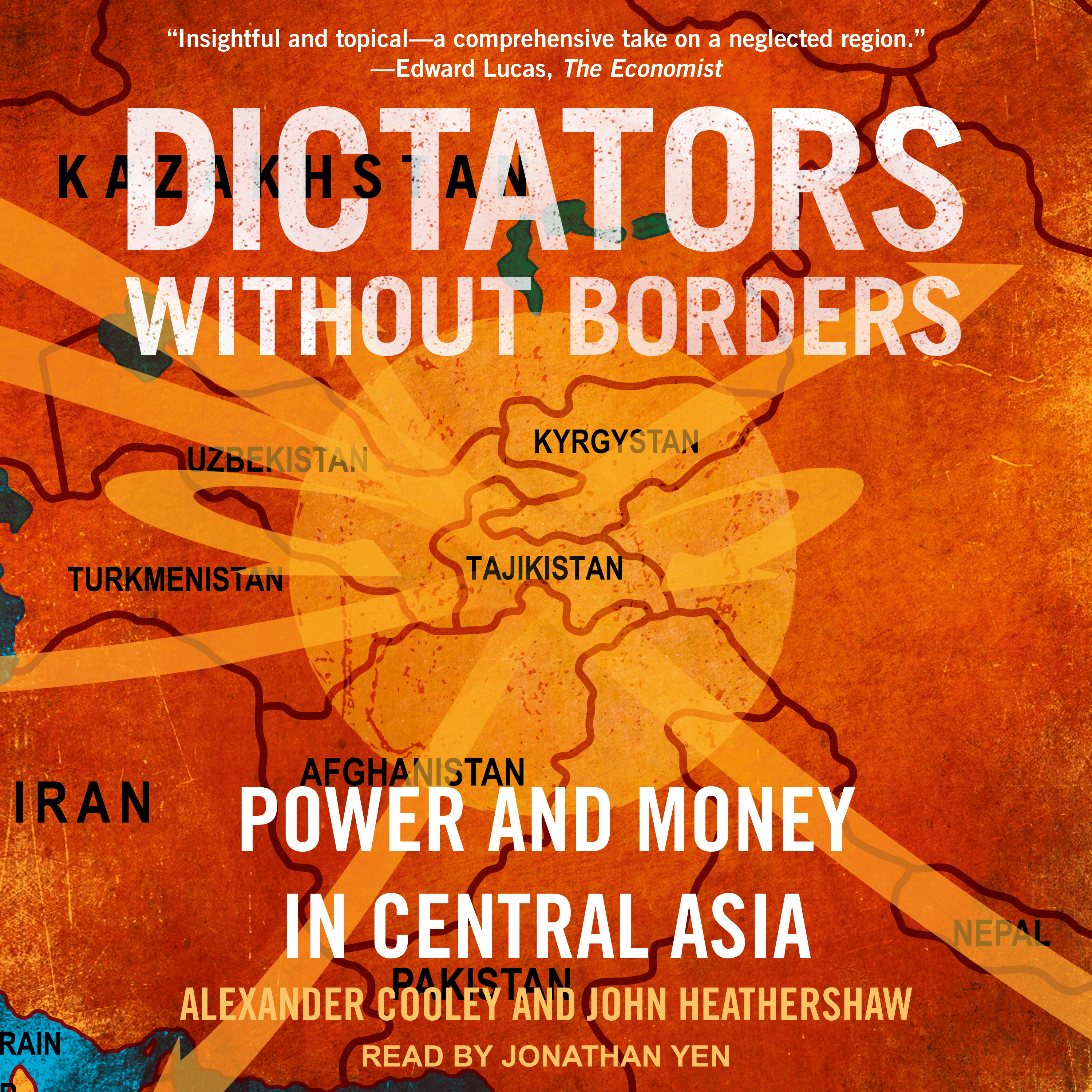 Printable Dictators Without Borders: Power and Money in Central Asia Audiobook Cover Art