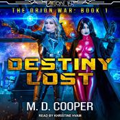 Destiny Lost Audiobook, by M. D. Cooper