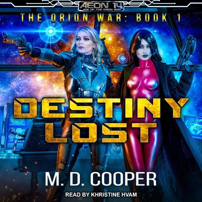 Destiny Lost Audiobook, by