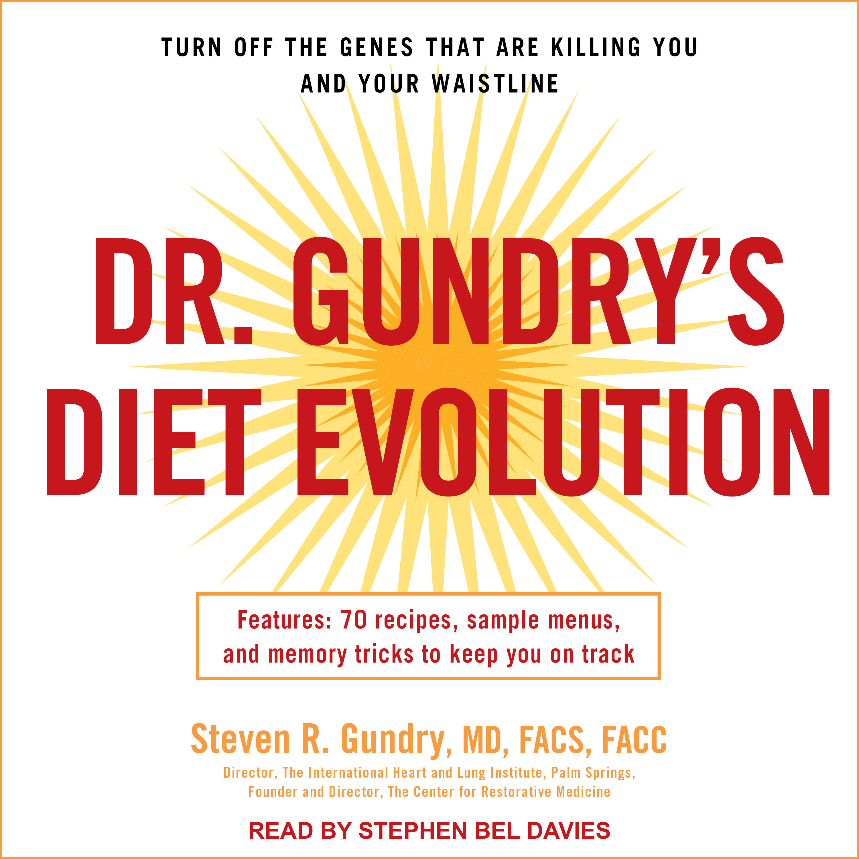 Printable Dr. Gundry's Diet Evolution: Turn Off the Genes That Are Killing You and Your Waistline Audiobook Cover Art