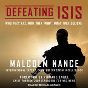 Defeating ISIS: Who They Are, How They Fight, What They Believe Audiobook, by Malcolm Nance