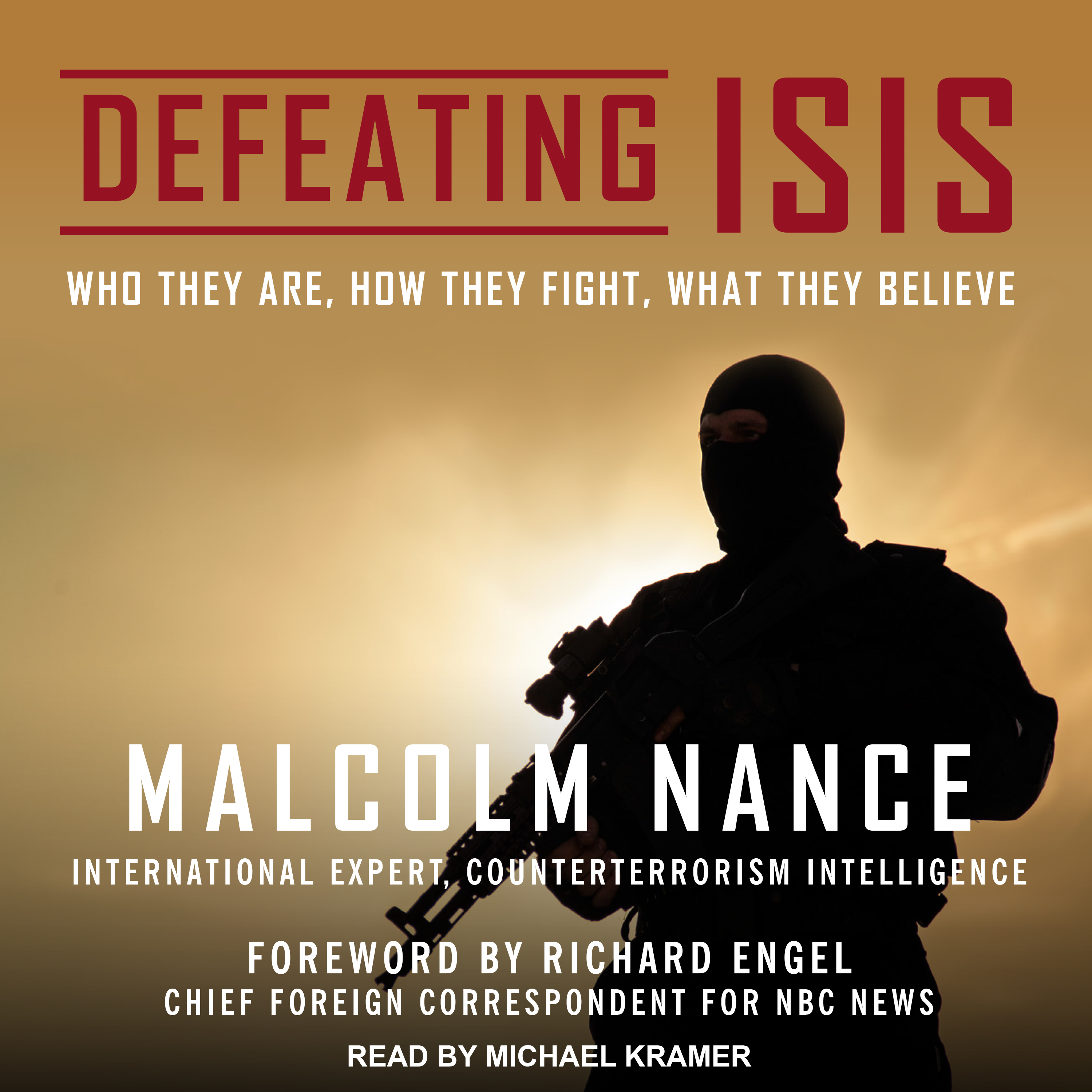 Printable Defeating ISIS: Who They Are, How They Fight, What They Believe Audiobook Cover Art