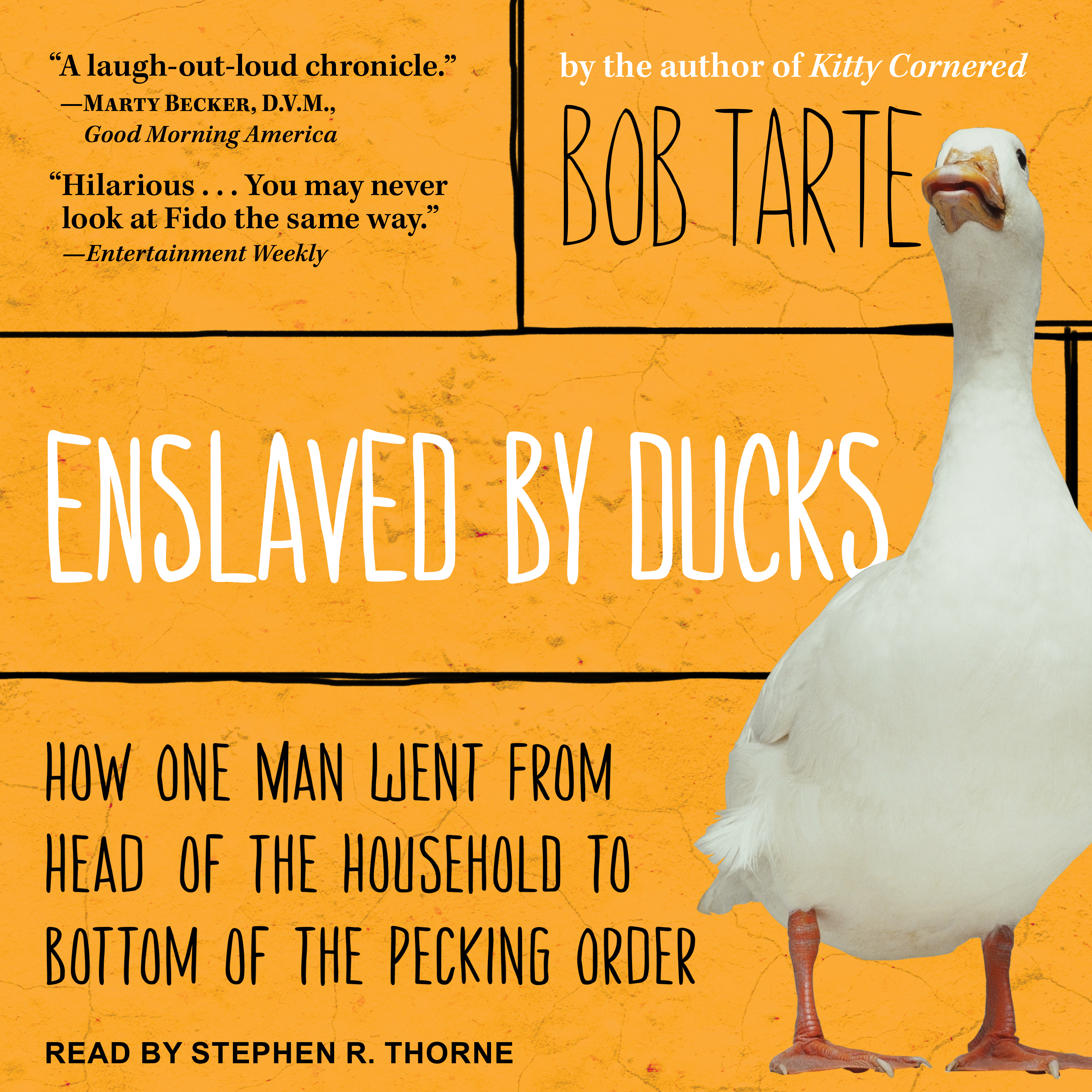 Printable Enslaved by Ducks: How One Man Went from Head of the Household to Bottom of the Pecking Order Audiobook Cover Art
