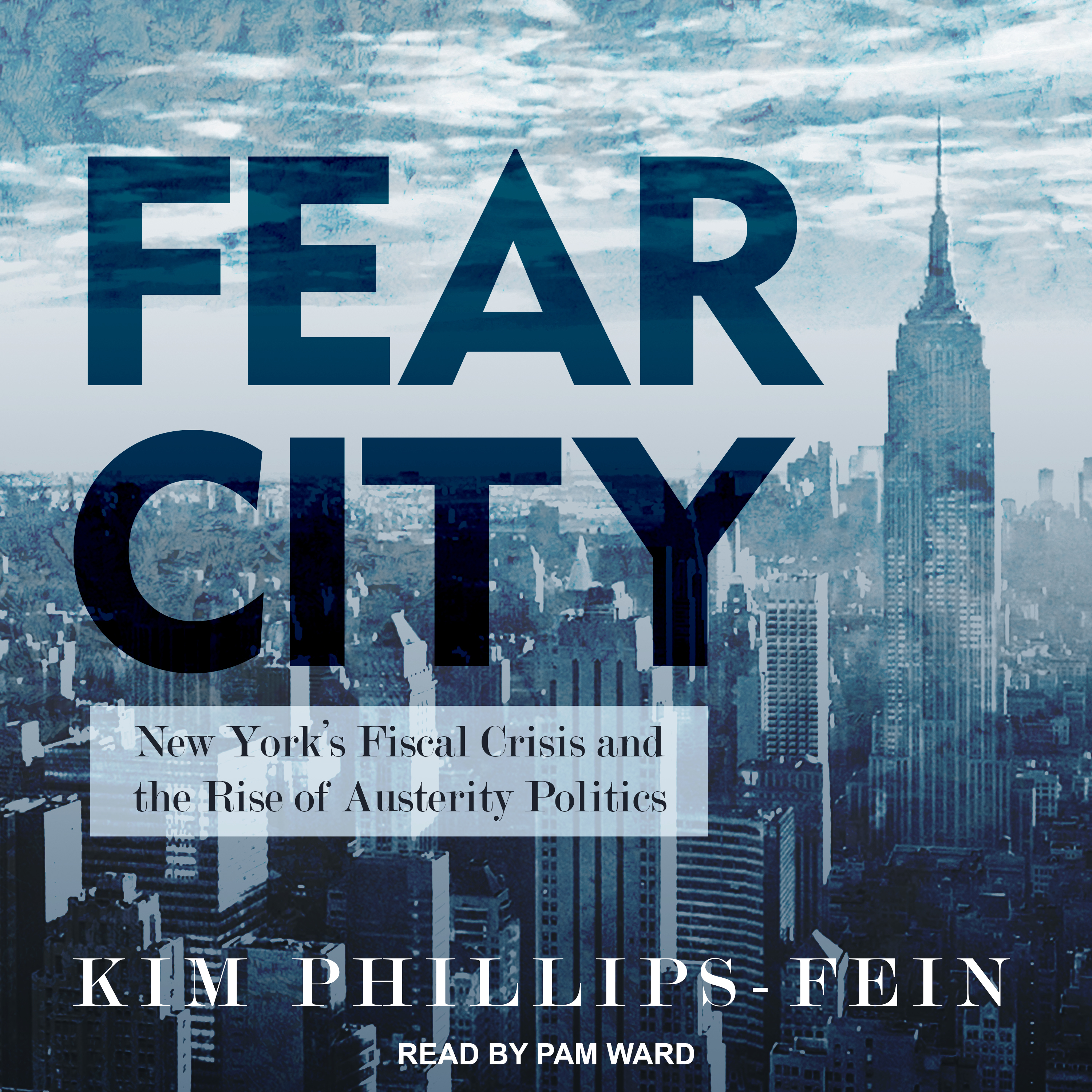 Printable Fear City: New York's Fiscal Crisis and the Rise of Austerity Politics Audiobook Cover Art