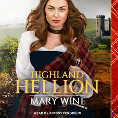 Highland Hellion Audiobook, by Mary Wine