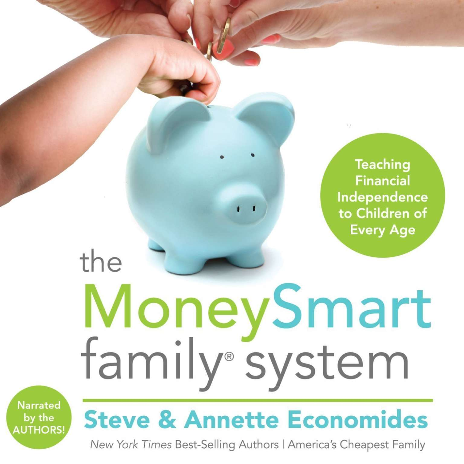 Printable The MoneySmart Family System: Teaching Financial Independence to Children of Every Age Audiobook Cover Art