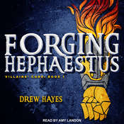 Forging Hephaestus Audiobook, by Drew Hayes