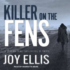 Killer on the Fens Audiobook, by Joy Ellis