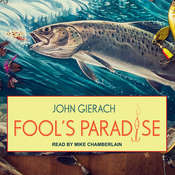 Fools Paradise Audiobook, by John Gierach