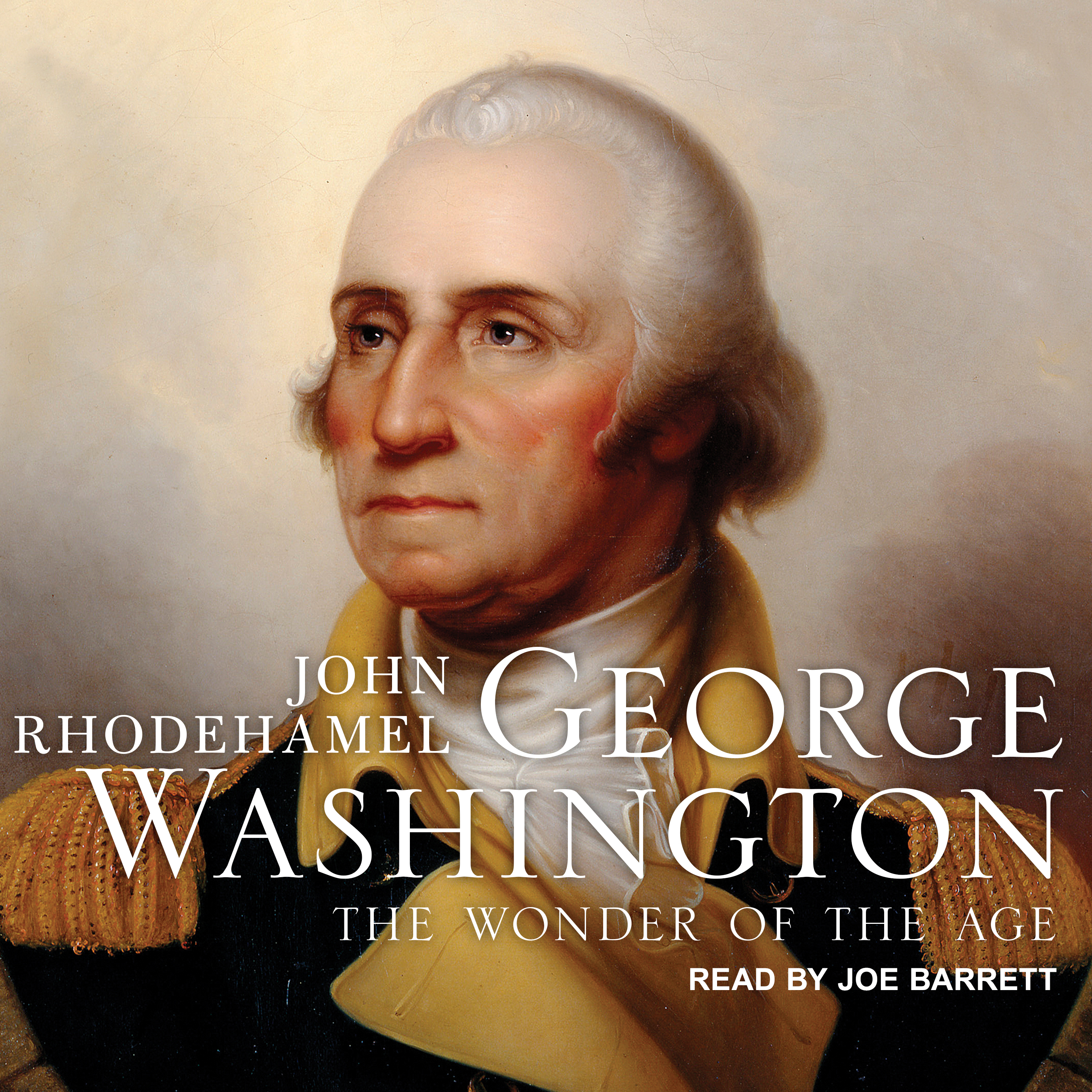 Printable George Washington: The Wonder of the Age Audiobook Cover Art