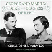 George and Marina: Duke and Duchess of Kent Audiobook, by Christopher Warwick