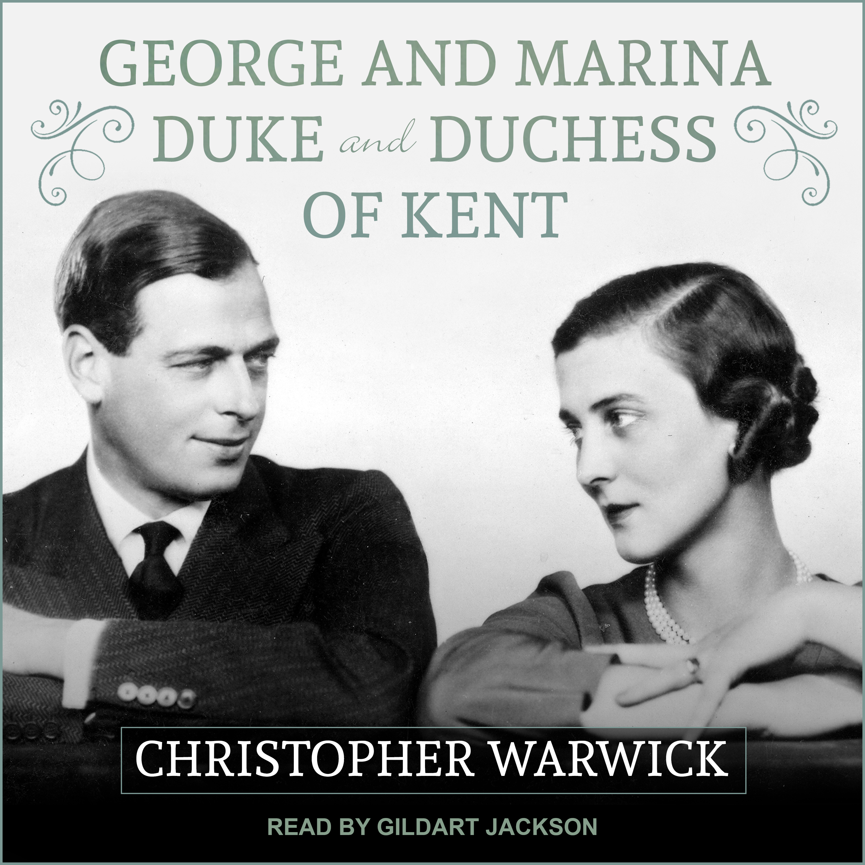 Printable George and Marina: Duke and Duchess of Kent Audiobook Cover Art