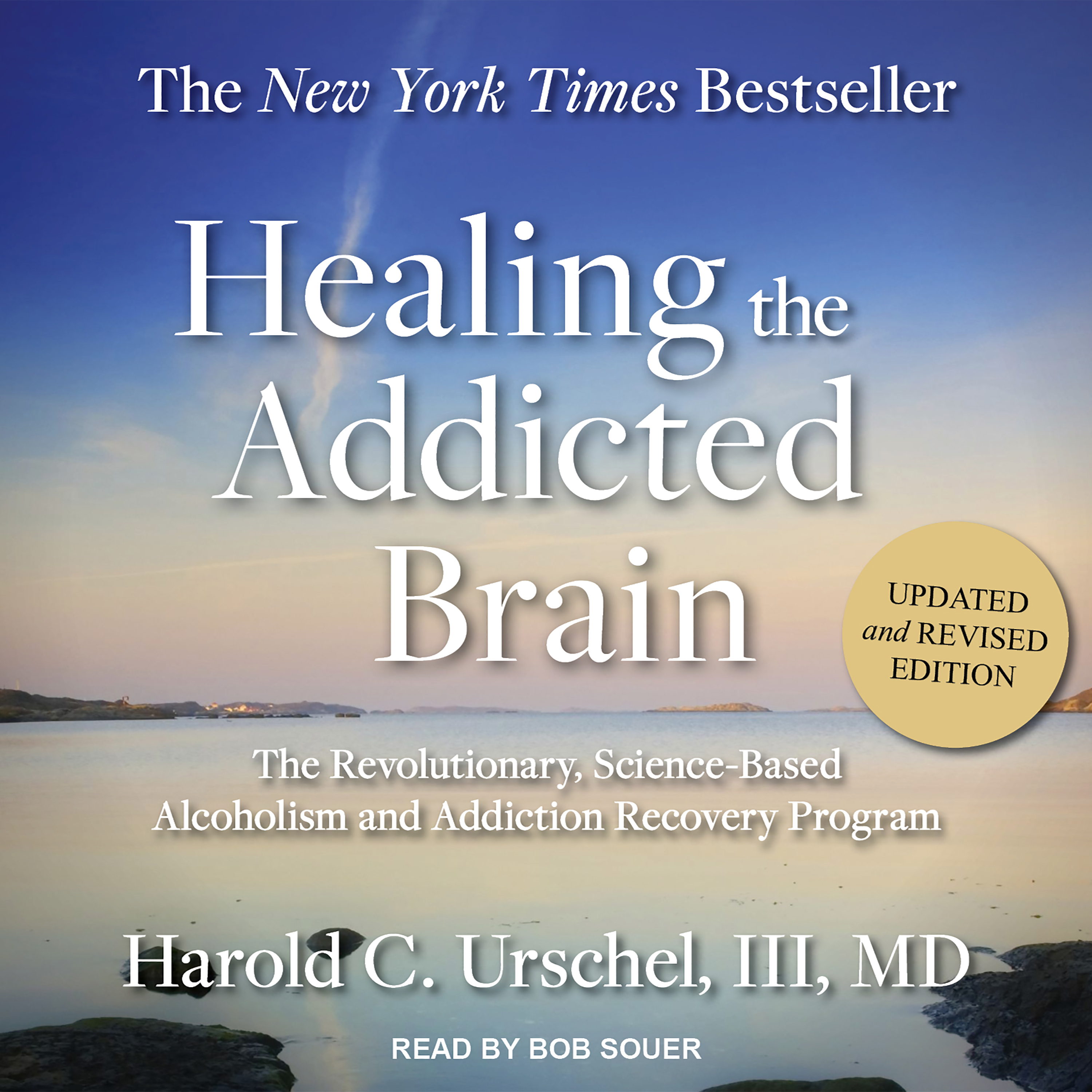 Printable Healing the Addicted Brain: The Revolutionary, Science-Based Alcoholism and Addiction Recovery Program Audiobook Cover Art