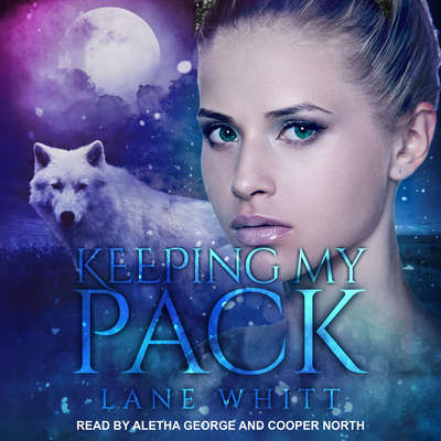 Keeping My Pack Audiobook, by Lane Whitt
