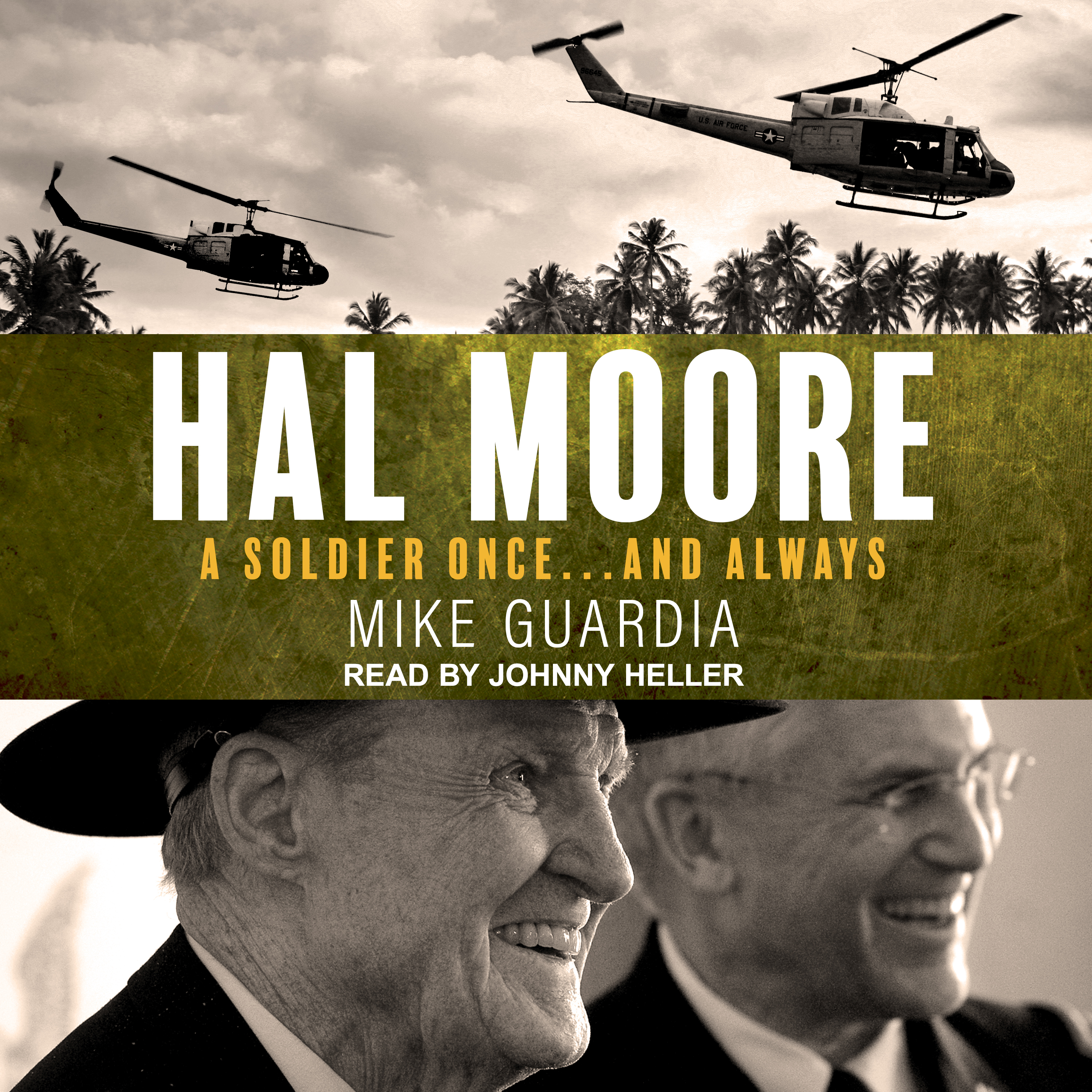 Printable Hal Moore: A Soldier Once…and Always Audiobook Cover Art