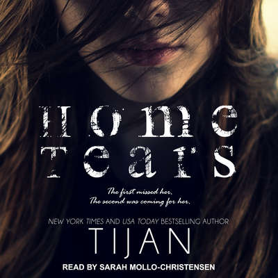 Home Tears Audiobook, by Tijan
