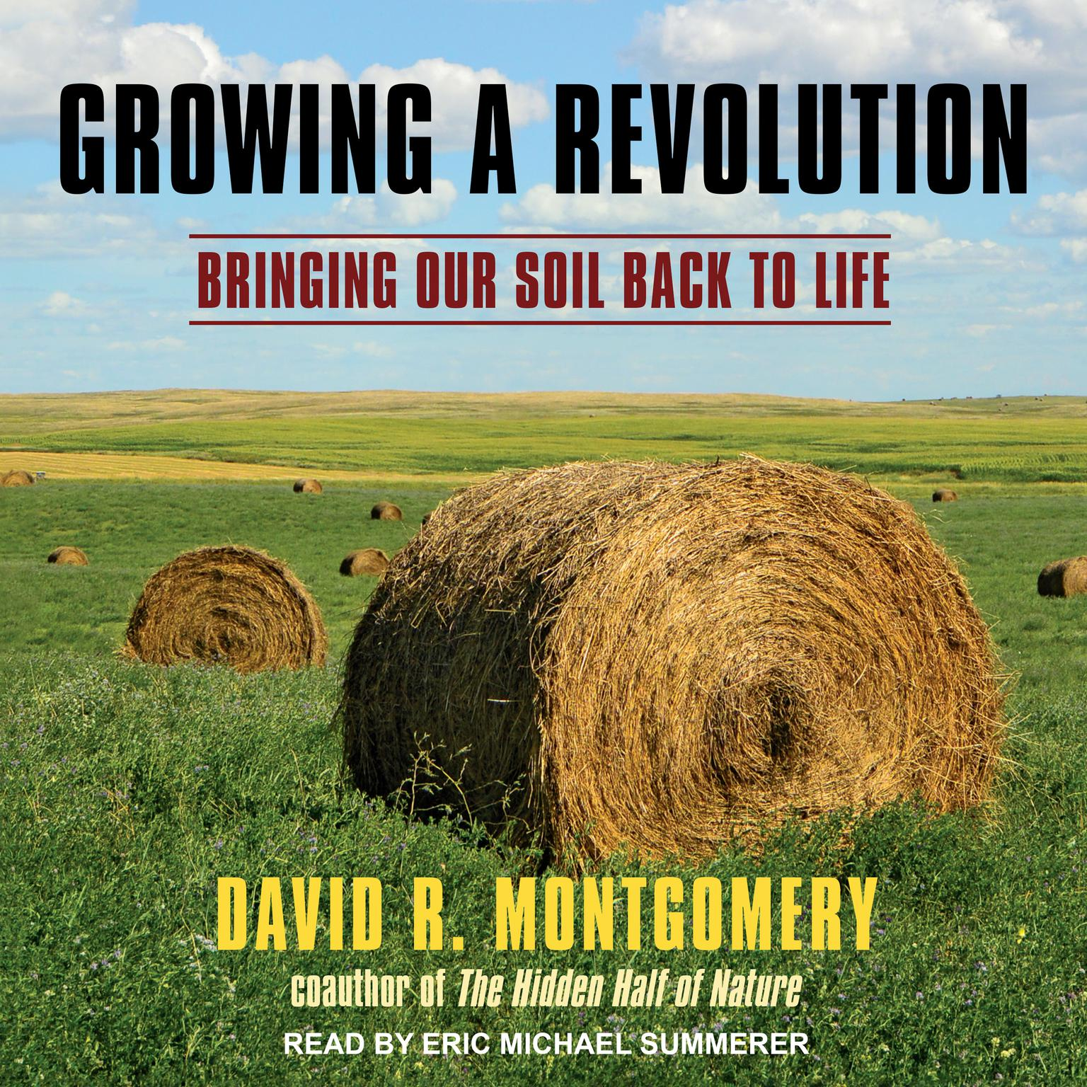 Printable Growing a Revolution: Bringing Our Soil Back to Life Audiobook Cover Art