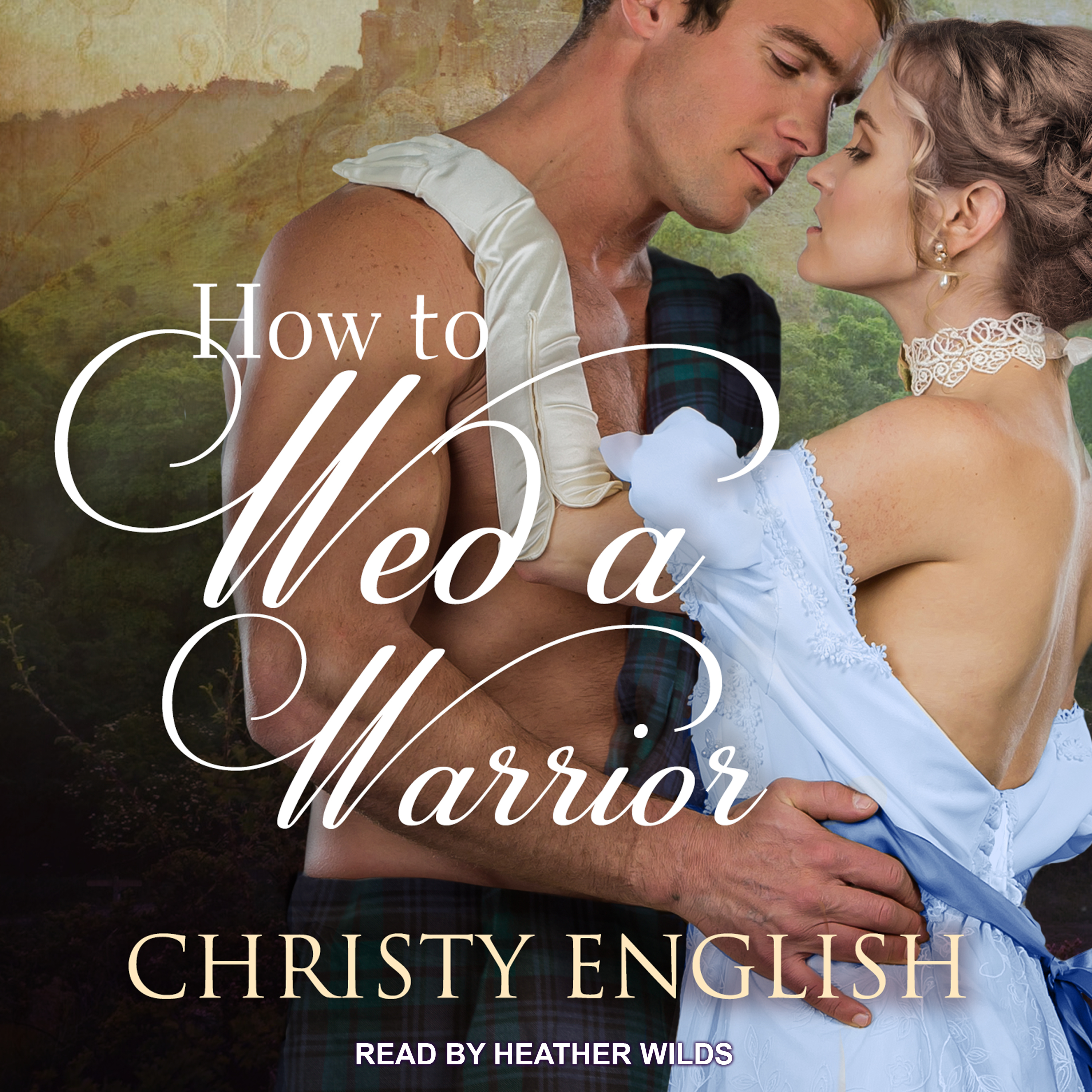 Printable How to Wed a Warrior Audiobook Cover Art