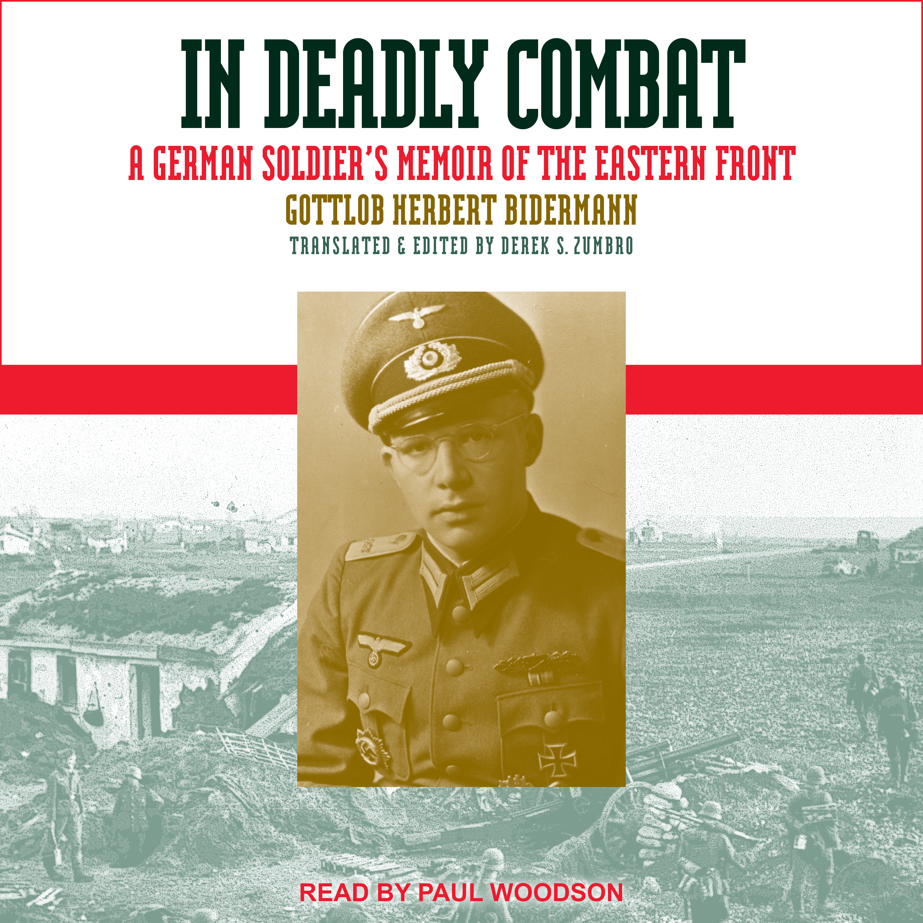 Printable In Deadly Combat: A German Soldier's Memoir of the Eastern Front Audiobook Cover Art