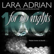 For 100 Nights Audiobook, by Lara Adrian