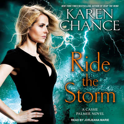 Ride the Storm Audiobook, by Karen Chance
