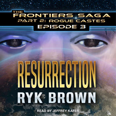 Resurrection Audiobook, by Ryk Brown