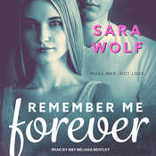 Remember Me Forever Audiobook, by Sara Wolf