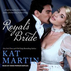 Royals Bride Audiobook, by Kat Martin
