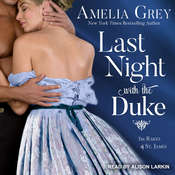 Last Night with the Duke Audiobook, by Amelia Grey