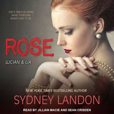 Rose Audiobook, by Sydney Landon