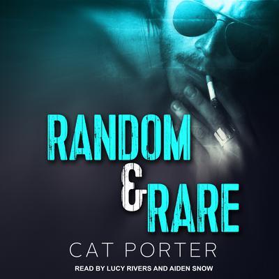 Random & Rare Audiobook, by Cat Porter
